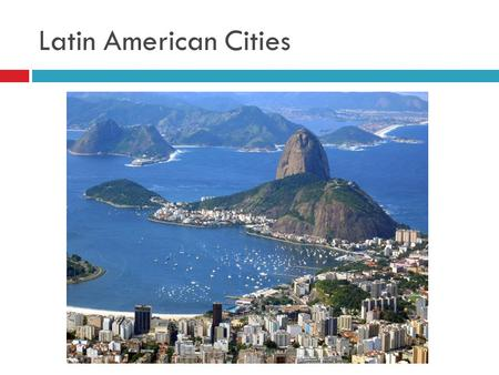 Latin American Cities. Mega city  A metropolitan area with more than 10 million people.  In 1994 there were 15 megacities.  By 2030, it is expected.