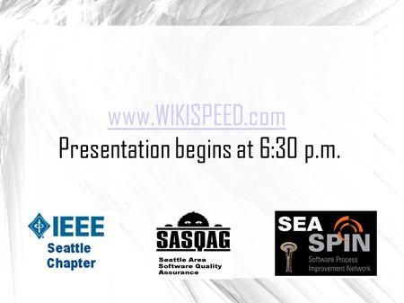 Www.WIKISPEED.com Presentation begins at 6:30 p.m.