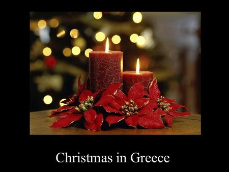 Christmas in Greece. General The festive period lasts from 24th of December (Christmas) to 6th of January (Epiphany). People celebrate the born of Christ.