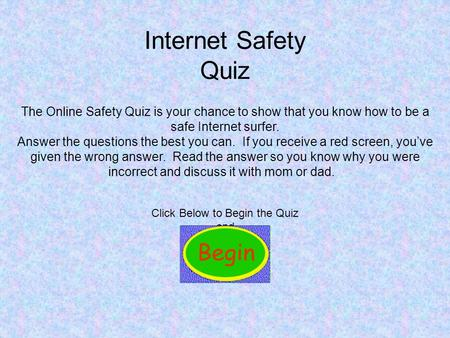 Click Below to Begin the Quiz