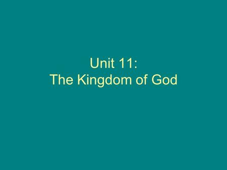 Unit 11: The Kingdom of God. Section 2: The Great Commandment and The Golden Rule The Gospel According to Mark, 12: 28-34 The Gospel According to Luke,