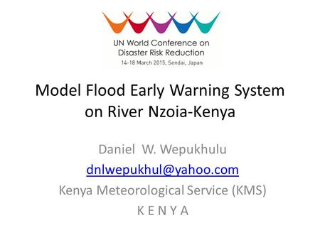 Model Flood Early Warning System on River Nzoia-Kenya