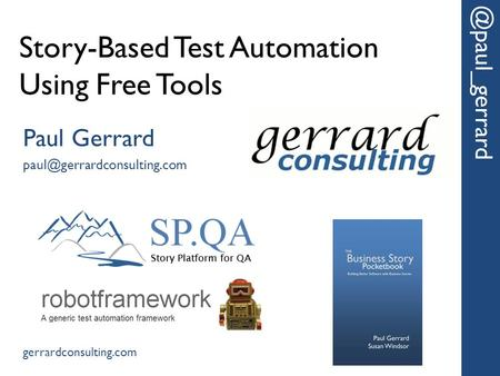Story-Based Test Automation Using Free Tools