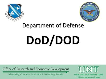DoD/DOD Department of Defense. DOD  Agencies under the DOD with scientific interests Air Force Office of Scientific Research.