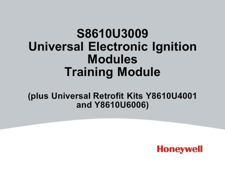 S8610U3009 Universal Electronic Ignition Modules Training Module (plus Universal Retrofit Kits Y8610U4001 and Y8610U6006)