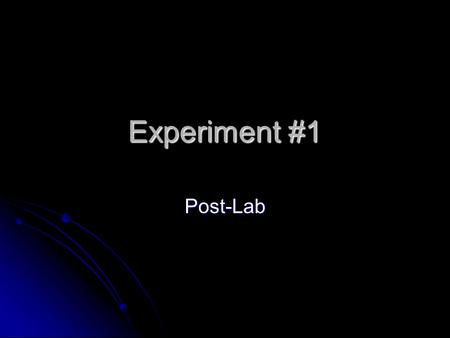 Experiment #1 Post-Lab. Candle Burning Class observations for Part B and C Class observations for Part B and C Sample observations: Sample observations: