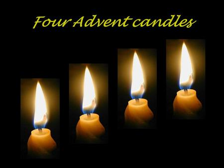 Four Advent candles.