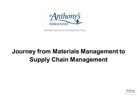 Journey from Materials Management to Supply Chain Management.