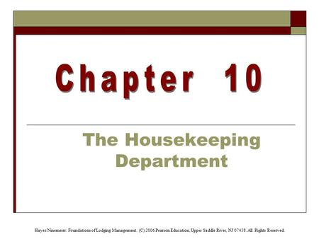 The Housekeeping Department
