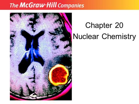 Chapter 20 Nuclear Chemistry Insert picture from First page of chapter.