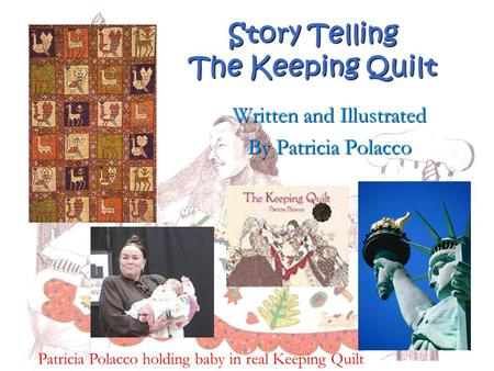 Story Telling The Keeping Quilt
