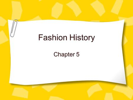 Fashion History Chapter 5. What do you think? Think about what teens wear today. What has inspired the fashions they choose? Could similar fashion be.