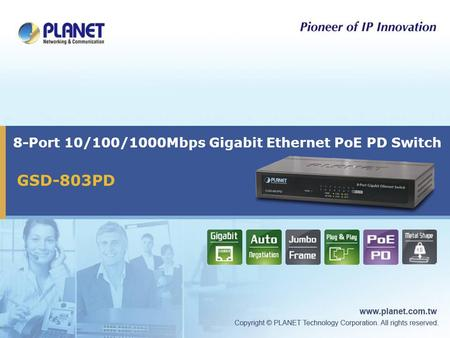 8-Port 10/100/1000Mbps Gigabit Ethernet PoE PD Switch GSD-803PD.