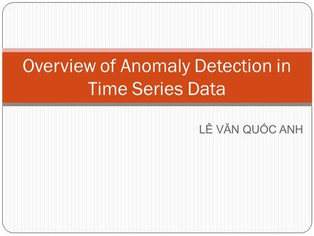 Overview of Anomaly Detection in Time Series Data