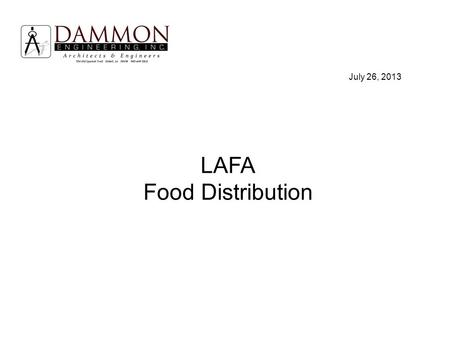 LAFA Food Distribution July 26, 2013. Introduction: