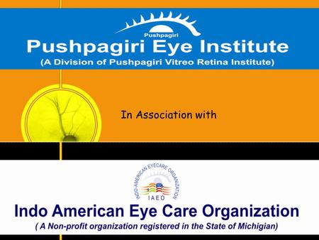 In Association with. PVRI – IAEO Eye Screening Camp Screening Programme Details.