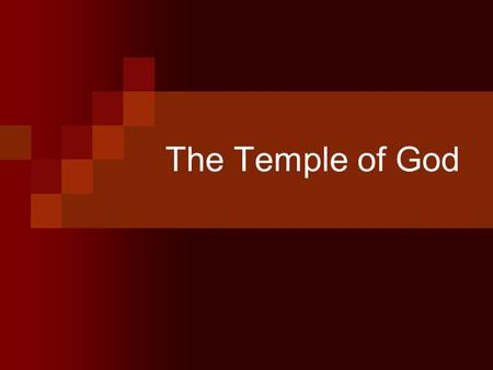 The Temple of God. Introduction During the Mosaic Age, sacrifices were offered at the Tabernacle and later in the Temple. Today, in the Christian dispensation,