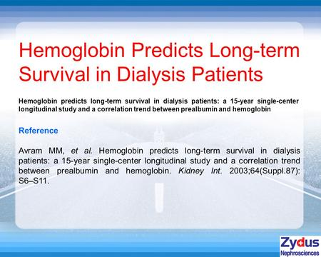 Reference Avram MM, et al. Hemoglobin predicts long-term survival in dialysis patients: a 15-year single-center longitudinal study and a correlation trend.