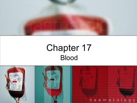 Chapter 17 Blood. Composition of Blood Introduction Blood—made up of plasma and formed elements Blood—complex transport medium that performs vital pickup.