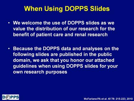 When Using DOPPS Slides. DOPPS Slide Use Guidelines.