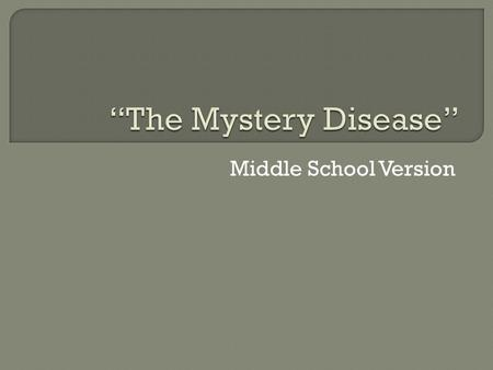 Middle School Version.  In 1904, a student from the West Indies came to a Chicago physician, Dr. James Herrick, with a puzzling condition. Below is a.