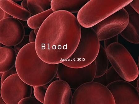 Blood January 6, 2015. What is blood made of? erythrocytes Red blood cells (erythrocytes) Contain hemoglobin Transport O 2 White blood cells (leukocytes)