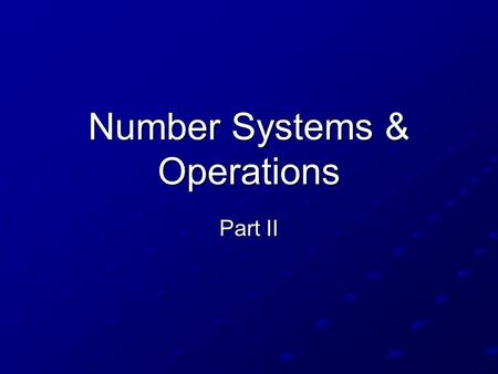 Number Systems & Operations