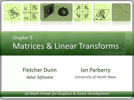 Chapter 5 Matrices & Linear Transforms