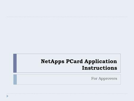 NetApps PCard Application Instructions For Approvers.