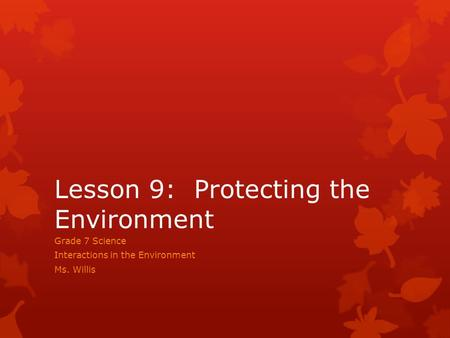 Lesson 9: Protecting the Environment
