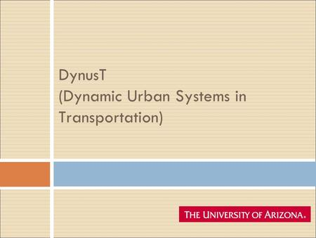 DynusT (Dynamic Urban Systems in Transportation)
