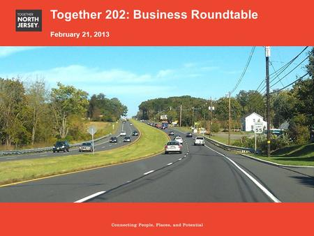 Section title Subtitle Together 202: Business Roundtable February 21, 2013.