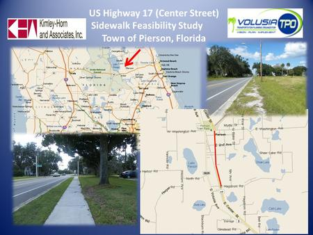 US Highway 17 (Center Street) Sidewalk Feasibility Study Town of Pierson, Florida.