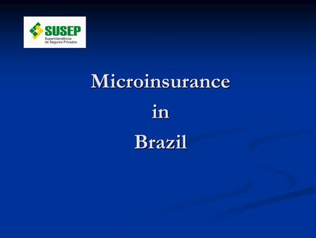 MicroinsuranceinBrazil. Brazilian Population Outlook.