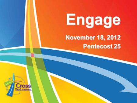 Engage November 18, 2012 Pentecost 25. What's the name of the shepherd boy who fought a giant and won? David.
