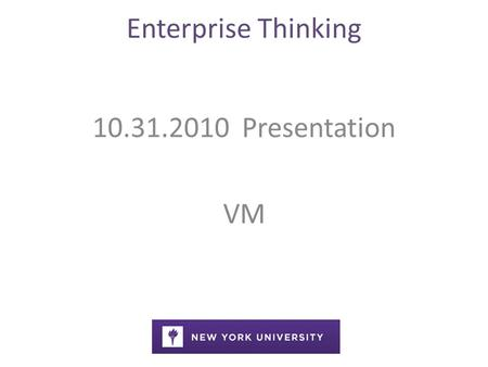 Enterprise Thinking 10.31.2010 Presentation VM. Enterprise Thinking SEO Internet 3.0 Onsite Optimization Linking Content Reporting KeywordAnalysis.