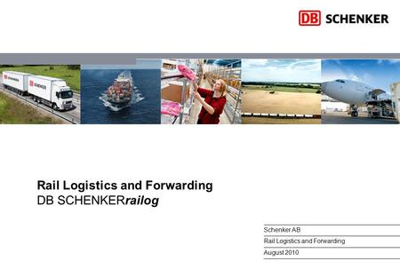 Rail Logistics and Forwarding DB SCHENKERrailog
