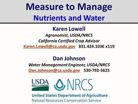 Measure to Manage Nutrients and Water Karen Lowell Dan Johnson