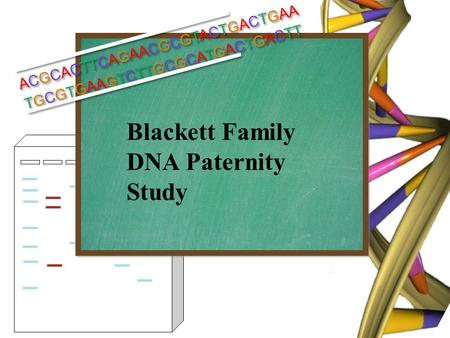Blackett Family DNA Paternity Study