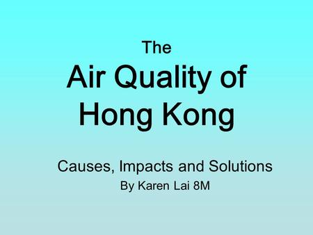 air pollution causes problems and solutions hong kong