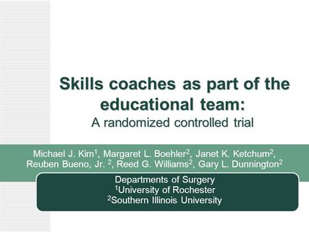 Skills coaches as part of the educational team: A randomized controlled trial Skills coaches as part of the educational team: A randomized controlled trial.