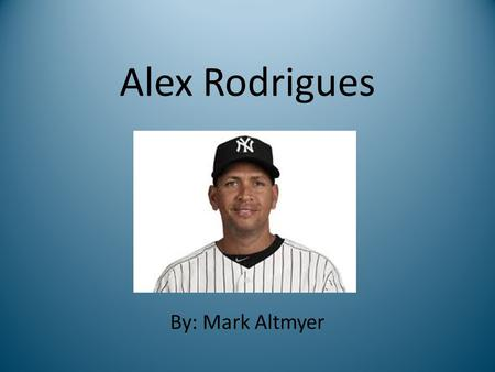 Alex Rodrigues By: Mark Altmyer. Biography His full name is Alexander Emmanuel Rodrigues. He was born on July 27, 1975. He was born in Washington Heights.