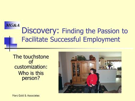 Discovery: Finding the Passion to Facilitate Successful Employment