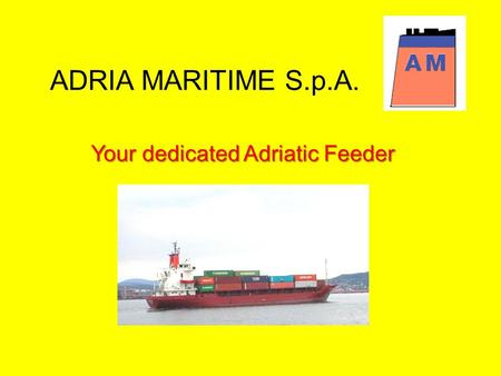 Your dedicated Adriatic Feeder