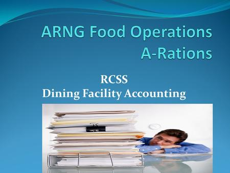 ARNG Food Operations A-Rations