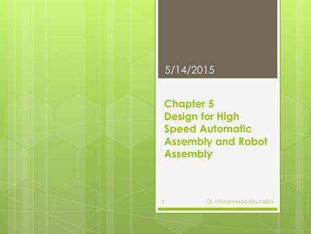 Chapter 5 Design for High Speed Automatic Assembly and Robot Assembly