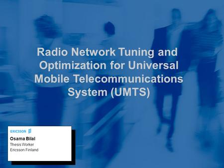 Radio Network Tuning and Optimization for Universal