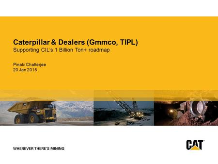 Caterpillar & Dealers (Gmmco, TIPL)