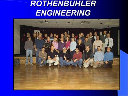 ROTHENBUHLER ENGINEERING