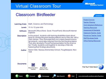 Classroom Birdfeeder Project Overview Teacher Planning Work Samples & Reflections Teaching Resources Assessment & Standards Classroom Teacher Guide Pre-service.
